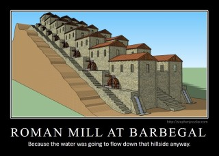 ROMAN MILL AT BARBEGAL: Because water was going to flow down that hillside anyway.